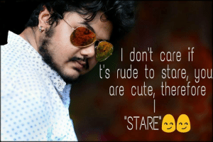 Cute, Rude, and Tumblr: | dont care if  t's rude to stare, you  are cute, therefore  STARE memehumor:  He stares. [x-post: r/indianpeoplefacebook]