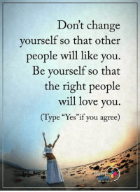 """Are you repelling the opposite sex, And missing out on the love, compassion and connection you deserve? Take this 60 second quiz and find out! ->  http://bit.ly/1NxSSq5: Don't change  yourself so that other  people will like you  Be yourself so that  the right people  will love you  e """"Yes""""if you agree Are you repelling the opposite sex, And missing out on the love, compassion and connection you deserve? Take this 60 second quiz and find out! ->  http://bit.ly/1NxSSq5"""
