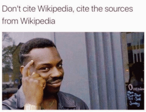 Wikipedia, Cite, and Sal: Don't cite Wikipedia, cite the sources  from Wikipedia  O  Penin  Mon  Tot-Thue  Tri-Sal  Sundary