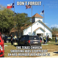 Excellent point!: DON'T FORGET  THE TEKAS CHURCH  SHOOTING WAS STOPPED BY  AEBERITHANAR:15 Excellent point!