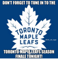 There's no way the Bruins lose two in a row right: DON'T FORGET TO TUNE IN TO THE  ORONT  MAPLE  LEAFS  @nhl_ref_logic  TORONTO MAPLELEAFS SEASON  FINALE TONIGHT! There's no way the Bruins lose two in a row right