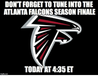 My eagles are about to shove all the hate back down your throats. #FlyEaglesFly #DelinqWentz: DON'T FORGET TO TUNE INTO THE  ATLANTA FALCONS SEASON FINALE  TODAY AT 4:35 ET  imgfip.com My eagles are about to shove all the hate back down your throats. #FlyEaglesFly #DelinqWentz