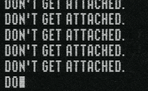 Http, Net, and Href: DON'T GET ATTACHED  DON'T GET ATTACHED  DON'T GET ATTACHED  DON'T GET ATTACHED  DOI http://iglovequotes.net/