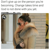 Memes, Social Media, and Aries: Don't give up on the person you're  becoming. Change takes time and  God is not done with you yet  CoDOCBoomBostio 🙏Go follow ➡@boutmyblessings For the most viral memes on social media ✔check out @quotekillahs Dm us to reach over a 1,000,000💪ACTIVE followers for your promotion and marketing needs. Our advertising network consist of ♻@qk4life 💯@terryderon 😂@tales4dahood 👑@ogboombostic 😍@just2vicious 💃@libra_and_aries 🙏@boutmyblessings ogboombostic boutmyblessings quotekillahs kingofquotes inspirational motivational imblessed trustandbelieve dontquit youcanmakeit blessing faith truestory prayers word real realtalk facts bible nolie truthbetold reallifesituations wisdom wordstoliveby thatpart Godisgood praisehim Godlovesyou thankyoujesus