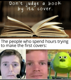 Dont judge a book by its cover: Dont judge a book by its cover