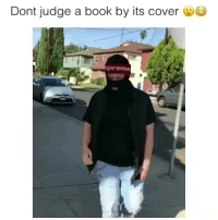 Memes, Book, and Tag Someone: Dont judge a book by its cover  prem Tag someone who would like this 😳👇 @blackpplcomedy