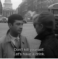 dont kill yourself: Don't kill yourself.  Let's have a drink.