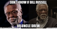 Fac, Meme, and Nba: DON'T KNOW IF BILL RUSSELL  OR UNCLE DREW  ebook com/NBAMeanes  Brought By Fac Can't tell if…