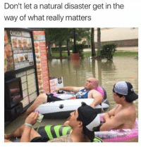 Fast food is always first 😂 (@menshumor): Don't let a natural disaster get in the  way of what really matters Fast food is always first 😂 (@menshumor)