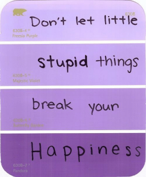 majestic: Don't let little  stupid things  break your  Happines s  630B-4  Freesia Purple  Majestic Violet  630  Pando