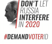 Memes, Russia, and 🤖: DON'T LET  RUSSIA  INTERFERE  IN 2020  (GC)