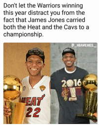 Cavs, Memes, and Respect: Don't let the Warriors winning  this year distract you from the  fact that James Jones carried  both the Heat and the Cavs to a  championship  a NBAMEMES  2016 Respect to the GOAT James Jones 🙏🔥👀 - Follow @_nbamemes._