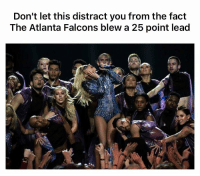 Falcons: Don't let this distract you from the fact  The Atlanta Falcons blew a 25 point lead