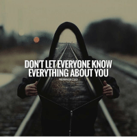 Hustler, Memes, and Money: DONT LETEVERYONE KNOW  EVERYTHING ABOUT YOU  NEWAGECEO Don't let everyone know everything about you. millionairedivision - - - - - - success entrepreneur inspiration motivation business boss luxury wisdom entrepreneurship billionaire millionaire hustler quotes quote money ambition hustle wealth quoteoftheday ceo startup businessman dream rich luxurylife workhardplayhard winner