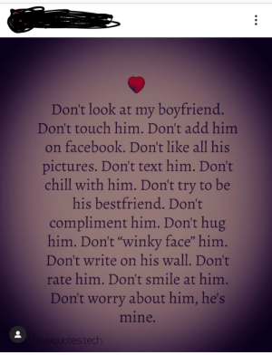 Don\'t Look at My Boyfriend Don\'t Touch Him Don\'t Add Him on ...