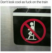Bitch, Funny, and Hipster: Don't look cool as fuck on the train Yea ya hipster bitch LISTEN UP