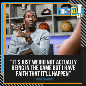 """Memes, The Game, and Weird: DON'T  ME  """"IT'S JUST WEIRD NOT ACTUALLY  BEING IN THE GAME BUT I HAVE  FAITH THAT IT'LL HAPPEN""""  JAMAL CRAWFORD .@JCrossover is ready for his comeback. #DontAtMe  Full episode: https://t.co/Ttrobafr7a https://t.co/Be4zKrWMfo"""