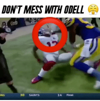 Memes, Shoutouts, and 🤖: DON'T MESS WITH ODELL  CA  30 SAINTS  14 Final  ONS Don't mess with Odell 😤 - (FOLLOW @dankrushes FOR A CHANCE TO WIN A SHOUTOUT🔥) - doubletap