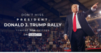 Facebook, Sid, and Business: DON'T MISS  PRE SID E N T  DONALD J. TRUMP RALLY  TONIGHT 7 PM EASTERN  ON Look forward to being in the Great State of Michigan tonight. Major business expansion and jobs pouring into your state at a record pace! LIVE on Facebook at 7pm.
