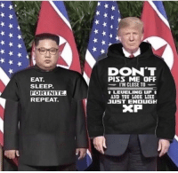 International, Sleep, and Vice: DON'T  PISS ME OFF  I'M CLOSE TO  EAT.  SLEEP.  FORTNITE  REPEAT.  t LEUELING uP  AND YOU LOOK LIKE  1UST ENOUGH  XP POTUS and vice POTUS, duo for international Fortnite championship. circa, 1978.