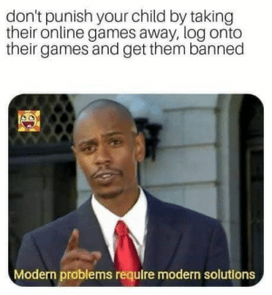 That's one way to do it. https://t.co/PZ1immnAai: don't punish your child by taking  their online games away, log onto  their games and get them banned  Modern problems require modern solutions That's one way to do it. https://t.co/PZ1immnAai