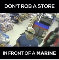 "Memes, Good, and Sleeping: DON'T ROB A STORE  IN FRONT OF A MARINE Epic, the Cop asks retired Marine Daniel Gaskey "" Is he dead?"" ... Gaskey "" No he's just sleeping"" .... Cop ""Good job Marine, oorah"" 😂 - ⚔️CheckOut👉 @policebadassery -"
