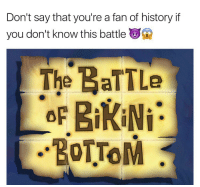 OC - FOLLOW @super.weenie.hut.juniors FOR MORE CONTENT: Don't say that you're a fan of history if  you don't know this battle  The BalTLe  BikiNi  BOTTOM OC - FOLLOW @super.weenie.hut.juniors FOR MORE CONTENT