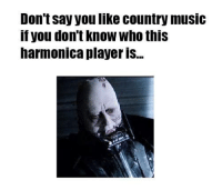 country: Don't say you like country music  if you don't know who this  harmonica player IS...