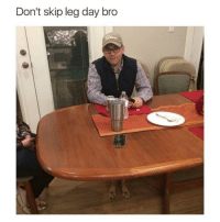 Fail, Funny, and Leggings: Don't skip leg day bro Double Tap if you hit the gym Try and comment LEGDAY letter by letter in the comments below 98% will fail