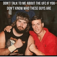 Boxing, Memes, and Ufc: DON'T TALK TO ME ABOUT THE UFC IF YOU  DON'T KNOW WHO THESE GUYS ARE  2n Noobz. Don't @ me ufc mma bellator wsof fight jj jiujitsu muaythai wrestling boxing kickboxing grappling funnymma ufcmeme mmamemes onefc warrior PrideFC prideneverdies