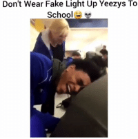 Fake, Meme, and Memes: Don't Wear  Fake  Light  Up Yeezys  To  School Even Post Malone made a new meme page, its called @thehoodslam he often talks with his followers🔥💯‼️