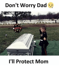 Dad, Memes, and Brave: Don't Worry Dad  l'll Protect Mom A brave kid https://t.co/KyZ0kH62i1