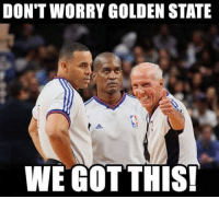 Summary of Game 6...: DON'T WORRY GOLDEN STATE  WE GOTTHIS Summary of Game 6...