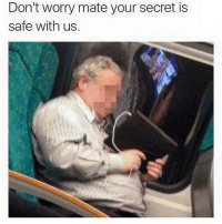 Memes, 🤖, and Sake: Don't worry mate your secret is  safe with us. For fuck sake Albert.
