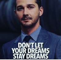 Memes, 🤖, and Excuse: DONTLET  YOUR DREAMS  STAY DREAMS Success occurs when your dreams become bigger than your excuses 🔥💪