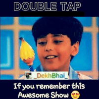 Only 90's Kids will remember 😜 We all wanted that pencil 😝😂: DOUBLE TAP  Dekh Bhai  If you remember this  Awesome Show  D Only 90's Kids will remember 😜 We all wanted that pencil 😝😂
