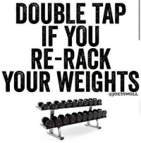 Be honest! Jesus is watching. . @officialdoyoueven: DOUBLE TAP  IF YOU  RE-RACK  YOUR WEIGHTS Be honest! Jesus is watching. . @officialdoyoueven