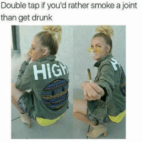 hig: Double tap if you'd rather smoke a joint  than get drunk  HIG