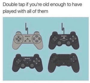 Funny, Sony, and Old: Double tap if you're old enough to have  played with all of them  Un  HONY  SONY  SONY 👀