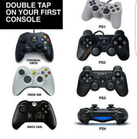 It's not on there but Sega Dreamcast was my first 😎 SWIPE LEFT!!! Follow 🙉 @monkeynapkin 👀 💥Tag Your Friends💥 🌟YouTube: Monkey Napkin🌟 🔥Subscribe🔥 👍 cod codmeme codmemes callofduty callofdutymeme callofdutymemes funnymeme game overwatch R6S rainbow6siege modernwarfareremastered mwr gaming gamingmemes gamer battlefield battlefield1 gta gtav gta5 gtavonline bo2 bo3 monkeynapkin funnymemes funny happy dankmeme csgo: DOUBLE TAP  ON YOUR FIRST  CONSOLE  ORIGINAL  XBOX  XBOX 360  XBOX ONE  PS1  SONY  PS2  SONY  PS3  PS4 It's not on there but Sega Dreamcast was my first 😎 SWIPE LEFT!!! Follow 🙉 @monkeynapkin 👀 💥Tag Your Friends💥 🌟YouTube: Monkey Napkin🌟 🔥Subscribe🔥 👍 cod codmeme codmemes callofduty callofdutymeme callofdutymemes funnymeme game overwatch R6S rainbow6siege modernwarfareremastered mwr gaming gamingmemes gamer battlefield battlefield1 gta gtav gta5 gtavonline bo2 bo3 monkeynapkin funnymemes funny happy dankmeme csgo