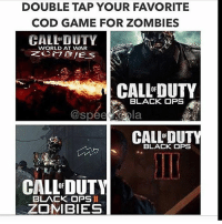 DOUBLE TAP YOUR FAVORITE  COD GAME FOR ZOMBIES  CALL DUTY  WORLD AT WAR  CALLDUTY  BLACK OPS  CALL DU  BLACK OPS  CALL DUTY  BLACK OPSII  ZOMBIES The second meme is the most relatable thing of my life 😂😂 - Been following for a bit? Turn on my notifications 👍🏼 Dope gaming store- @gaming.accessories Backup- @its.espyy - Tags (Ignore) 🚫 GamingPosts CallOfDuty Memes Cod JustinBieber Gaming Tumblr FunnyPosts Xbox LMAO Playstation XboxOne Internet TwitterPosts CSGO Gamer SelenaGomez Follow Meme InfiniteWarfare Spongebob Like YouTube Relatable Like4Like DankMemes