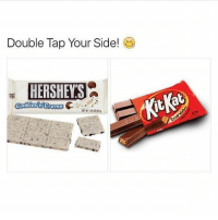 Cookies, Memes, and 🤖: Double Tap Your Side!  HERSHEYS  Cookies gremde Which did you choose? Comment Below 👇