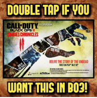 Double tap If you want Zombies Chronicles II in BO3!😱😍- 👥tag a friend👥 ❤️5000 likes?❤️ follow🤖 ⬆️check out the link in my bio⬆️ 🔔turn on post notifications🔔 CoD SledgehammerGames BlackOps3 WorldWar2 Treyarch MWR callofduty InfiniteWarfare MWRemastered ZombiesChronicles Zombies CallofDutyIW InfinityWard PS4 PlayStation WWII xbox XboxOne BF1 BO3 CoD4 Gamer SHGames ModernWarfare Activision Sledgehammer CODWWII Game Gaming CoDReturns: DOUBLE TAPIF WOU  CALL DUTY  UESPERGRAN  BLACK OPSI  NUKE TOWN  TEHESCHRONICLES  DERISE  RELIVE THE STORY OF THE UNDEAD  FIRST ON PS4TH JULY 16  NOTACTUALINEAME IMAGES  ACTIVISION  treyarch  WANT THIS IN RO3! Double tap If you want Zombies Chronicles II in BO3!😱😍- 👥tag a friend👥 ❤️5000 likes?❤️ follow🤖 ⬆️check out the link in my bio⬆️ 🔔turn on post notifications🔔 CoD SledgehammerGames BlackOps3 WorldWar2 Treyarch MWR callofduty InfiniteWarfare MWRemastered ZombiesChronicles Zombies CallofDutyIW InfinityWard PS4 PlayStation WWII xbox XboxOne BF1 BO3 CoD4 Gamer SHGames ModernWarfare Activision Sledgehammer CODWWII Game Gaming CoDReturns
