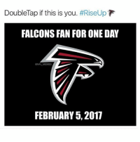 """Double tap if you """"LOVE"""" the Falcons 😂: DoubleTap if this is you  #RiseUp  FALCONS FAN FOR ONE DAY  ONFLMEMES  FEBRUARY 5, 2017 Double tap if you """"LOVE"""" the Falcons 😂"""