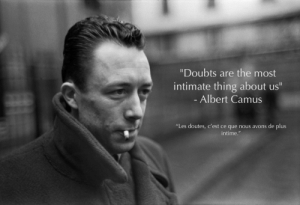 "Tumblr, Blog, and Cool: ""Doubts are the most  intimate thing about us""  Albert Camus  ""Les doutes, c'est ce que nous avons de plus  intime."" great-quotes:  ""Doubts are the most intimate thing about us"" - Albert Camus [OC][1043x712]MORE COOL QUOTES!"