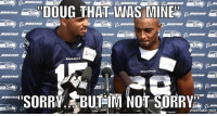 GoHawks: DOUG THAT WAS MINE  mematic,net GoHawks