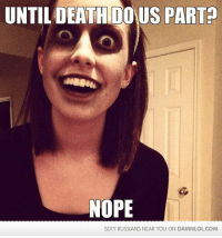 Overly Attached Dead Girlfriend