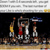Memes, Toyota, and Break: Down 1 with 0.4 seconds left.. you get  $30M if you win..The last number of  your Like is who's shooting for you  0.4  TOYOTA  29  34 57  Break Ankios Dail Are you hitting the shot?