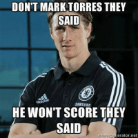 U mad Torres haters?: DONT MARK TORRES THEY  SAID  HE WON'T SCORE THEY  SAID  erator, net U mad Torres haters?