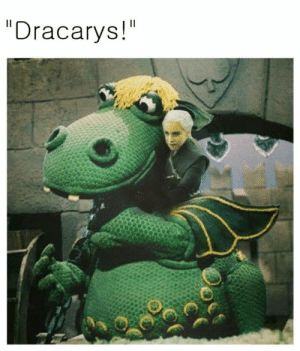 """Dany came back with the ancient dragon of house hungarian called Shüshücame!: """"Dracarys!"""" Dany came back with the ancient dragon of house hungarian called Shüshücame!"""
